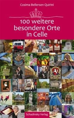 """Cover """"100 weitere besondere Orte in Celle"""" von Cosima Bellersen Quirini"""