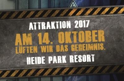 Plakat Ankündigung der neuen Attraktion 2017, Abbildung: Heide Park Resort, 2016