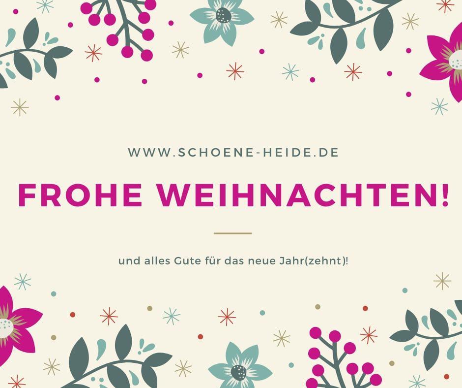 Frohe Weihnachten und alles Gute für 2020 wünscht www.schoene-heide.de