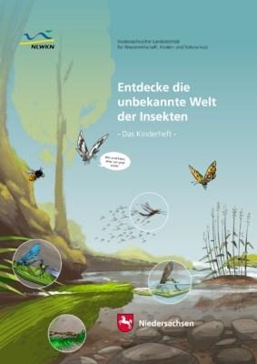 """Titelblatt: """"Entdecke die unbekannte Welt der Insekten"""" - Das Kinderheft NLWKN 2020"""