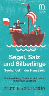 """Cover Ausstellungsflyer """"Segel, Salz und Silberlinge - Seehandel in der Hansezeit"""" im Museum Lüneburg 2019"""