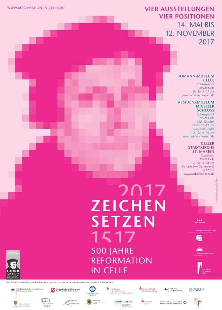 """Plakat zur Ausstellung """"Zeichen setzen. 500 Jahre Reformation in Celle"""" in Celle"""