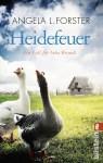 """""""Heidefeuer"""" - Lüneburger-Heide-Krimi von Angela L. Forster, Cover, ISBN 978-3-548-28753-9"""