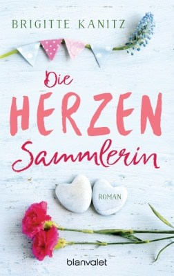 Cover: Brigitte Kanitz/Die Herzensammlerin - ISBN 978-3734102929