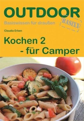 Cover Kochbuch Kochen 2 - für Camper von Claudia Erben, ISBN 978-3-86686-322-4