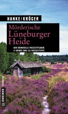 """Cover """"Mörderische Heide"""" von Kathrin Hanke und Claudia Kröger, ISBN 978-3839221334"""