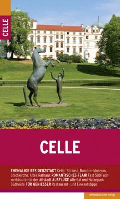 Cover Stadtführer Celle von Michael Schnell, ISBN stadtfuehrer-celle-michael-schnelle-isbn-978-3954626458