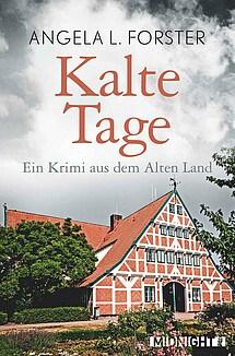 """Cover """"Kalte Tage"""" von Angela L. Forster, ISBN 9783958192676"""