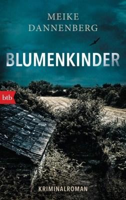 """Cover """"Blumenkinder"""" von Meike Dannenberg, ISBN 978-3442714490"""