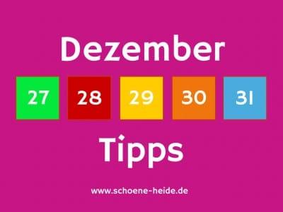 Lüneburger Heide: Tipps für die Tage zwischen Weihnachten und Neujahr