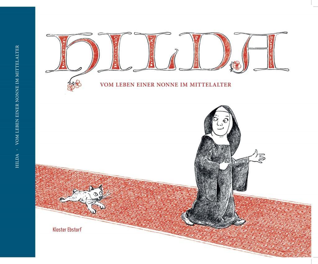 Coverabbildung: Hilda: Vom Leben einer Nonne im Mittelalter - ISBN 9783926655660