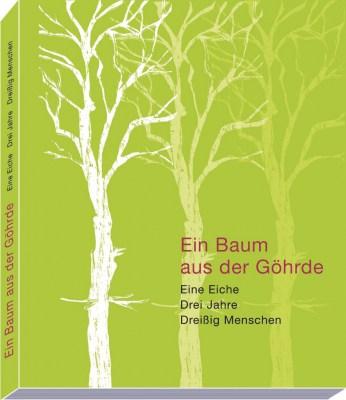 """Cover Katalog der Ausstellung """"Ein Baum aus der Göhrde"""""""