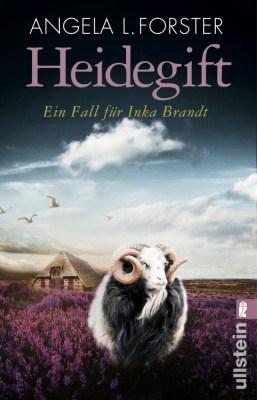 Heidegift– Ein Fall für InkaBrandt von AngelaL.Forster, Cover, ISBN 978-3548288383
