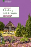 """Buchcover """"Lüneburg und die Heide"""" von Kirsten Ranf, ISBN 978-3839219874"""
