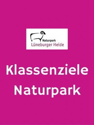 Projekt Klassenziele Naturpark des Naturparks Lüneburger Heide
