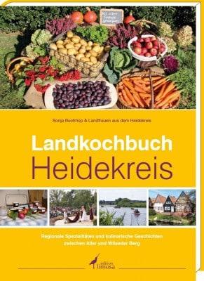 Cover Landkochbuch Heidekreis, ISBN 978-3-86037-615-7