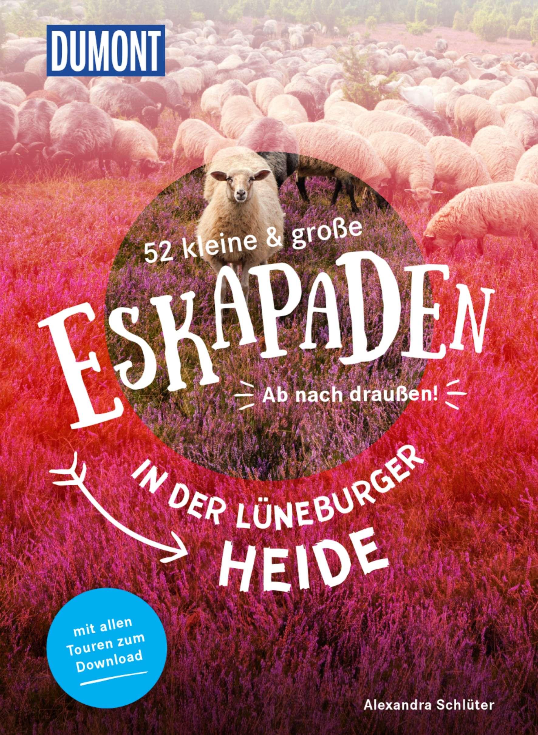 """Cover """"52 kleine und große Eskapaden in der Lüneburger Heide"""" - ISBN 9783770180936"""