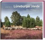 Cover Bildband Lüneburger Heide von Jürgen Borris ISBN 978-3-944327-28-0