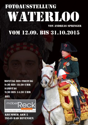 Plakat Fotoausstellung Waterloo Andreas Springer Bad Bevensen 2015