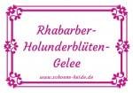 Rhabarber-Holunderblüten-Gelee - Etiketten zum Ausdrucken von SCHÖNE HEIDE