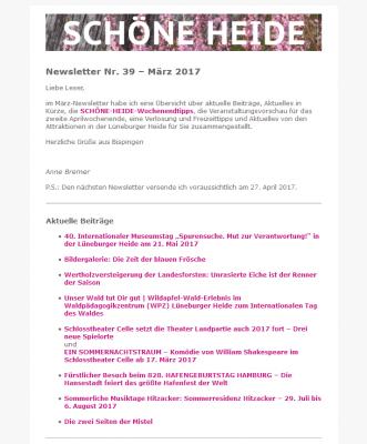 Abonnieren Sie den kostenlosen SCHÖNE-HEIDE-Newsletter und erhalten Sie jeden Monat aktuelle Infos und Veranstaltungs- und Freizeittipps für die Lüneburger Heide! Screenshot des SCHÖNE-HEIDE-Newsletters Nr. 39 - März 2017
