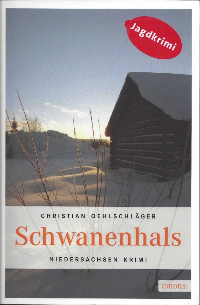 Südheide-Winterkrimi Schwanenhals von Christian Oehlschläger
