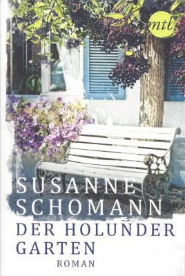 Band 2 der Lüneburger-Heide-Romane von Susanne Schomann: Der Holundergarten